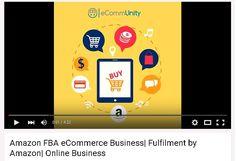 Amazon FBA eCommerce Business| Fulfilment by Amazon| Online Business