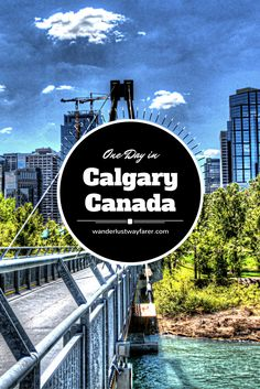 "Whether you're in town to take part in the Stampede or you simply want to see what one of ""the world's most livable cities"" looks like, this jam-packed one-day itinerary will make sure you take in plenty of Calgary's must-see attractions."