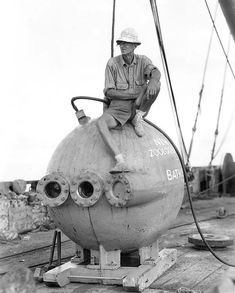 William Beebe | William Beebe sitting on the Bathysphere. Image courtesy of the ...