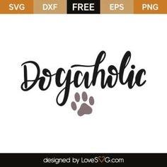 Download Dog Lover SVG FREE Download (SVG& PNG) By | sayings | Svg ...