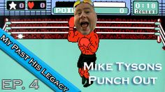 My Past His Legacy - Mike Tyson's Punch Out - NES Old School Retro