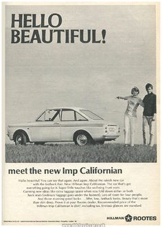 Hillman Imp (Roote's) Export for America. British Car, Ad Car, Ford Galaxie, Car Advertising, Commercial Vehicle, Hello Beautiful, Brochures, Motor Car, Mopar