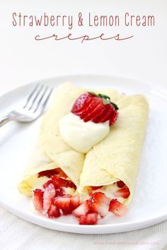 These Strawberry & Lemon Cream Crepes make a great breakfast or dessert! Easy and delicious recipe! #12bloggers
