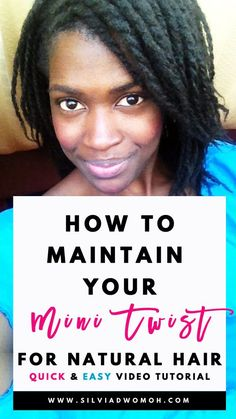 How to maintain mini twists on natural hair