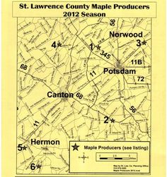 St. Lawrence County Chamber of Commerce - Seasonal Events; Maple Weekends http://northcountryguide.com/Living/Seasonal-Events#