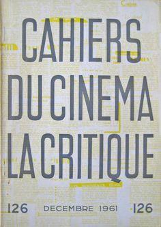 Cahiers du Cinema   La Critique, 126