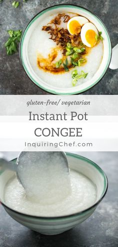 Instant Pot Congee - Congee is a creamy rice porridge that is most commonly served for breakfast but is cozy and satisfying at any time of day. The toppings make the dish - this one is finished with crisp fried shallots and soft boiled eggs. instant pot tutorial included. Gluten-free recipe. Vegetarian recipe. Easy Instant Pot recipe. Chinese. Asian food. Thai food. via @inquiring_chef