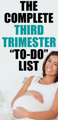 Preparing for baby and pregnancy tips - THIRD TRIMESTER TO DO LIST - get ready before baby comes mama! These things are important but easy to over look... new moms NEED this third trimester checklist!