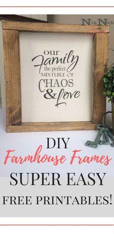 DIY Home Decor!  Super easy farmhouse frames with free printables!