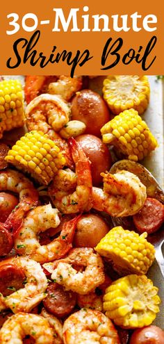 30-Minute Shrimp Boil! Shrimp boil comes fully loaded with all the goods! Slices of smoked andouille sausage with tender-crisp shrimp, sweet, juicy corn and creamy potatoes bake on one pan to make this an easy, fool-proof recipe. And if that's not enough, add even MORE flavour and serve straight out of the oven with a drizzle of extra garlic butter, parsley, green onions and lemon wedges. #shrimpboil #shrimprecipes #dinnerrecipes Cajun Shrimp Recipes, Fish Recipes, Seafood Recipes, Soup Recipes, Baked Corn, Baked Fish, Easy Dinner Recipes, Easy Dinners, Quick Meals