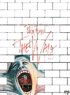 Pink Floyd The Wall PN1997 .P56 2005