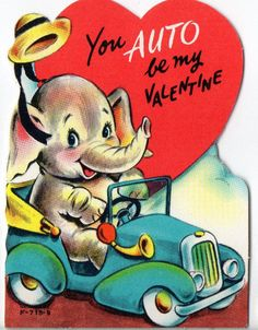 Vintage Greeting Card ANTHROPOMORPHIC Elephant Drives Car YOU AUTO BE MY VALENTINE UNused