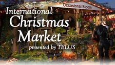 Spruce Meadows International Christmas Market.  ONLY 2 Weeks Away!
