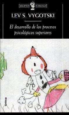 Loading El Desarrollo De Los Procesos Psicológicos Superiores De Lev Vygotsky By Antimanzana Dale Me Teorias Del Aprendizaje Psicologia Psicologia Educativa