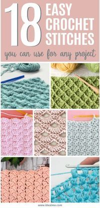 If you're ready to give crochet a try, we've got you covered. We've found 18 easy crochet stitches you can use for any project to get you started. Once you've learned a few basic stitches, you can tackle any simple crochet projects with ease. Basic Crochet Stitches, Simple Crochet Blanket, Simple Crochet Patterns, Crochet Stitches For Blankets, Crochet Stitches For Beginners, Crochet Tutorials, Crochet Blanket Flower, Crochet Ideas, Easy Crochet Baby Blankets