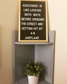 Super Funny Memes The Office Truths Ideas Sign Quotes, Me Quotes, Funny Quotes, Great Quotes, Quotes To Live By, Inspirational Quotes, Felt Letter Board, Felt Boards, Quote Board