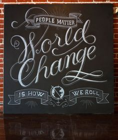 'World Change is How I Roll' Created for Sevenly studios by Drew Melton