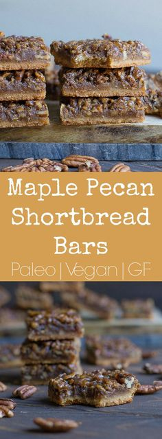 These simple Maple Pecan Shortbread Bars are so easy to make and perfect for the fall! Vegan and Paleo