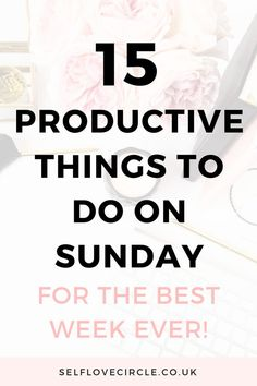 Do you want to make the most of your Sundays? Try these 15 productive habits to do on sunday for the best week ever. Productivity Management, Productivity Quotes, Time Management Tips, Productive Things To Do, Productive Day, Best Week Ever, Dentist Appointment, Self Development, Organisation