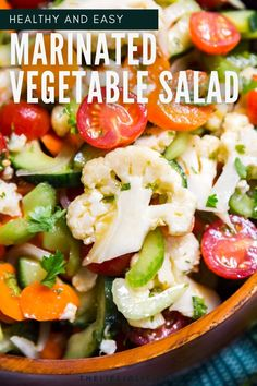 Marinated Vegetable Salad is a seriously delicious make-ahead salad option that will have everyone coming back for more! Made with cauliflower, carrots, celery, onions, tomatoes, cucumbers and a seriously easy marinade. Marinated Vegetable Salads, Marinated Cucumbers, Bbq Salads, Vegetable Salad Recipes, Side Salad Recipes, Healthy Vegetables, Summer Salads, Veggies, Snacks Recipes