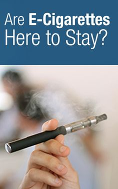 Are E-Cigarettes dangerous, and are they here to stay? | http://Scrubbing.in