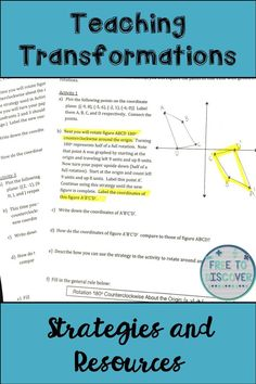 Transformations can be so difficult for students to visualize.  It's really important for middle and high school students to engage in hands-on activities that facilitate a concrete understanding of the topics, without simply memorizing some rules.  Click to read about four strategies to consider when planning your transformations unit including discovery lessons, activities, and games to teach reflections, rotations, translations, and dilations. By Free to Discover.