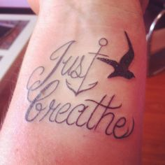 Just Breathe Tattoo Meaning | just {.....} breathe