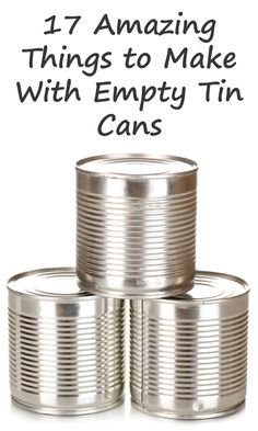 17 Amazing Things to Make With Empty Tin Cans 17 erstaunliche Dinge mit leeren Blechdosen zu machen Aluminum Can Crafts, Tin Can Crafts, Aluminum Cans, Crafts To Make, Tin Can Diy Projects, Recycling Projects, Garden Projects, Recycle Cans, Diy Cans