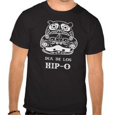 Dia De Los Hip-O Black Tee for the Day of the Dead!