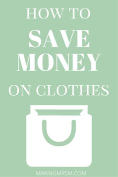 These are awesome tips on how to save money on clothes