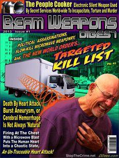 political assassinations, slow kill microwave weaponry,kill list,cerebral hemorrhage