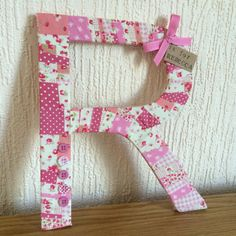 Pink patchwork fabric Decorative Letters - Fabric Wrapped Wooden Letters.