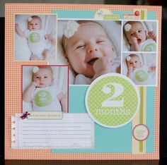 Monthly Scrapbook Layouts to coordinate with monthly baby photos!