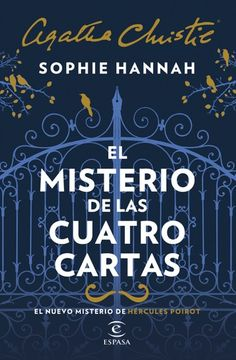 Buy El misterio de las cuatro cartas by Claudia Conde Fisas, Sophie Hannah and Read this Book on Kobo's Free Apps. Discover Kobo's Vast Collection of Ebooks and Audiobooks Today - Over 4 Million Titles! I Love Books, Good Books, Books To Read, My Books, This Book, Sophie Hannah Books, Book Sites, The Book Thief, Magic Book