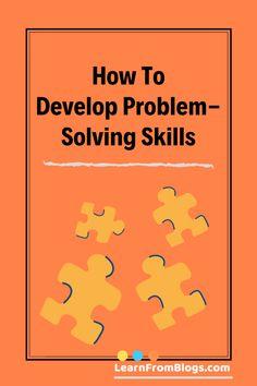 How to develop Problem-Solving skills Business Writing Skills, Writing Tips, Paper Writing Service, Presentation Skills, Learn Faster, Entrepreneur Motivation, Writer Workshop, Problem Solving Skills, Conflict Resolution