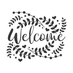 Free Font Design, Design Design, Welcome Quotes, Funny Welcome Signs, Welcome Images, Free Svg, Cricut Tutorials, Cricut Ideas, Cricut Creations