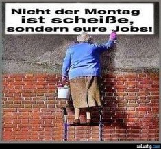 Nicht der Montag ist scheiße, sondern eure Jobs! Days Like This, Don Juan, Sounds Good, Business Inspiration, Funny Pins, Inspiring Quotes About Life, Funny Facts, Haha, Motivational Quotes