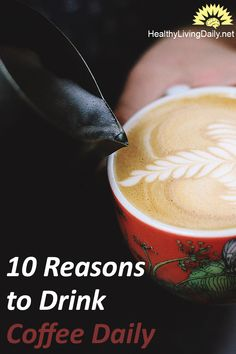 10 Reasons To Drink Coffee Daily 😲😊👍☕  Read this article to find out why you should be drinking coffee every day. Some of these are surprising.   #coffee #coffeedrinking #drinkingcoffee #drinkcoffee #cupofcoffee #drinkcoffeedaily #healthyantioxidants #cognitivedecline #healthyheart #exerciseperformance #cancertypes #liver #depression #type2diabetes #gout #caffeine #nervousness #irritabilityoranxiety #insomnia #healthylivingdaily #followme #follow