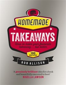 "Read ""Homemade Takeaways How to Make Your Favourite Takeaway . But Better"" by Rob Allison available from Rakuten Kobo. From burger joints to pizza parlours, our towns and cities sparkle with the neon lights of takeaways. How To Cook Pork, How To Cook Quinoa, Temperature Conversion Chart, Cooking Shows On Netflix, Slow Cooked Lamb, Strawberry Shortcake Recipes, Cooking Beets, Nigella Lawson, Cooking For One"