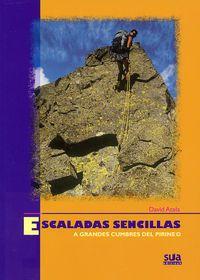 ESCALADAS SENCILLAS A GRANDES CUMBRES DEL PIRINEO. Atela Romero, David. Contiene 40 vías diferentes, cada una con fotografías, croquis, información general, aproximación, descenso y una guía práctica que contiene: dificultad, punto de partida, acceso, noche intermedia, tiempo estimado y desnivel por etapa, material necesario y época recomendada. Disponible en @ http://roble.unizar.es/record=b1514223~S4*spi