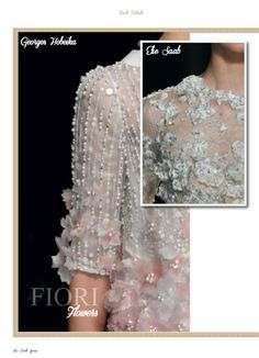 Focus on George Hobeika and Elie Saab flowers details in Haute couture Details chapter. #GeorgeHobeika #ElieSaab #HauteCouture #details #catwalks #style #fashion #womans #fashion #bride #wedding