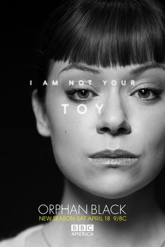 """I am not your TOY."" #OrphanBlack"