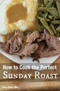 How to Cook the Perfect Sunday Roast, this roast is so tender it falls apart with just a fork.