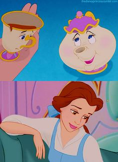 """""""Cheer up, child. It'll turn out all right in the end, you'll see.""""  -Mrs. Potts"""
