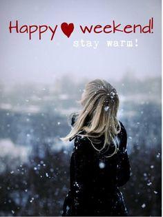Happy Weekend. Stay Warm | www.brightsideofmom.gr