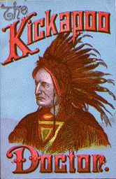Kickapoo Indian Medicine Co., The Kickapoo Doctor, 32 page pamphlet, illus., New Haven, Connecticut, c. 1890, 19.8 x 13.7 cm.