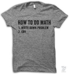 How To Do Math Shirt