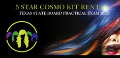 5 STAR COSMO KIT RENTAL - TEXAS STATE BOARD PRACTICAL EXAM KITS