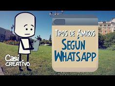 Tipos de Amigos según Whatsapp   Casi Creativo - YouTube