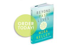 Beyond-Past-Lives by Mira Kelley